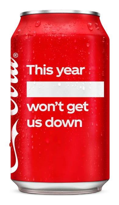 This year, ____ won't get us down - Coca-Cola Original Taste